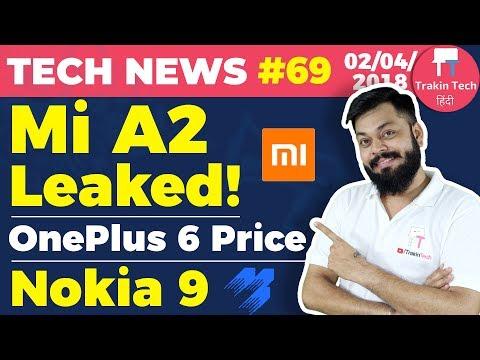 Mi A2 Leaks, Mi TV 4C, OnePlus 6 Price, Nokia 9, Google Home India, 1.1.1.1,India Beats Japan-TTN#69