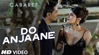 Do Anjaane - Video Song - Cabaret