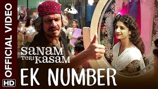 Ek Number Official Video Song   Sanam Teri Kasam   Harshvardhan  Mawra   Himesh Reshammiya
