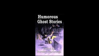 Humorous Ghost Stories Audiobook
