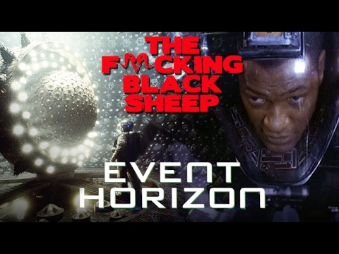 EVENT HORIZON (1997) - The Black Sheep