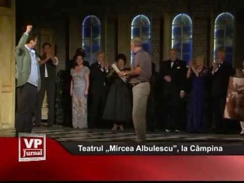 """Teatrul """"Mircea Albulescu"""", la Câmpina"""
