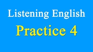 "English Listening Practice Level 4 - Learn English By Listening English With Subtitle.☞ Learn english via listening level 4 (Lesson 1 - 70)☞ Link download Text English Listening Practice Level 4: https://goo.gl/LIfP6c▶ Learn english via listening level 1 (full): https://youtu.be/qYb0LCqqJbU▶ Learn english via listening level 2 (full): https://youtu.be/64DApbWVaLI▶ Learn english via listening level 3 (full): https://youtu.be/rmpYviMXleM *Lesson 1 - 70*1.    Come to the Fair – 00:062.    Hiroshima – 04:173.    Niagara Falls – 07:424.    Cowboys – 10:595.    George W. Bush Jr. – 15:596.    Handel's ""Messiah"" – 19:427.    Ireland – 23:178.    Louisa May Alcott – 26:359.    Niagara-On-The-Lake – 30:2510.   Newspapers – 37:0811.   Paul Kane, Frontier Artist – 38:0612.   Plains Indians – 42:4113.   Pocahontas and John Smith – 45:5814.   Remember The Alamo! – 49:3015.   Gribbio – 53:2416.   Summertime – 56:1417.   Telephone Systems – 59:2218.   Texas – 1:02:0919.   The Ford Pinto Case – 1:05:2520.   The Golden Man ? El Dorado – 1:08:4621.   The Grand Canyon – 1:13:0922.   The Niagara Park's Commission – 1:16:2823.   The Welland Canal – 1:19:5324.   Wal-Mart Stores – 1:23:2125.   Yellowstone National Park – 1:26:3026.   Student Newspapers – 1:30:1627.   Canadian Colleges and Universities – 1:33:2028.   Coffee and Donuts – 1:36:4529.   David Livingstone ? Medical Missionary – 1:39:5430.   Favourite Cookies – 1:44:4931.   Florence Nightingale – 1:47:5932.   Harriet Tubman – 1:52:1533.   Hernias Repaired Here – 1:56:0534.   Julie Andrews – 1:59:1835.   Potato Chips and Corn Chips – 2:02:2036.   The Stratford Festival – 2:06:1137.   The Two Cultures – 2:09:4038.   The War That Both Sides Won – 2:12:52 39.   North American Death and Burial – 2:16:4440.   Anastasia and the Russian Revoluion – 2:21:0341.   Australian Origins – 2:25:0742.   Casa Loma – 2:29:0843.   Charlie Brown – 2:32:5044.   Conquering Lake Ontario – 2:36:2645.   Currier and Ives – 2:39:5146.   Death Valley – California – 2:43:1547.   Dr. Norman Bethune – 2:45:4248.   Ebenezer Scrooge – 2:49:2849.   Etiquette – 2:53:5950.   Gambling – 2:57:0551.   Gilbert and Sullivan – 3:00:06 52.   Hawaii – 3:03:3853.   Henry Ford – 3:06:5554.   It Could Be a Whole Lot Better – 3:10:2555.   John Chapman : American Pioneer – 3:14:1456.   Las Vegas, Nevada – 3:18:2957.   Laura Secord – 3:21:4058.   Little House on the Prairie – 3:26:1459.   Mutiny!! – 3:31:3260.   North America's Rainforest – 3:35:3161.   Peggy's Cove, Nova Scotia – 3:38:5862.   Prince Edward Island – 3:42:4363.   Public Transit – 3:47:0564.   Red-haired Ann – 3:51:2965.   Romance Novels – 3:55:3166.   Shopping at the Mall – 3:58:2567.   Stephen Foster ? American Songwriter – 4:00:4368.   Sunday Morning at Church – 4:04:3869.   Thanksgiving Day – 4:07:4370.   The Calgary Stampede – 4:11:24☞ Thanks for watching!☞ Please share and like if you enjoyed the video :) thanks so much ♥───────────────────▶ Please subscribe to update new videos.   Subscribe To Update New Lesson:https://www.youtube.com/channel/UCV1h_cBE0Drdx19qkTM0WNw?sub_confirmation=1"