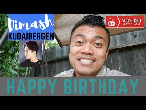 DIMASH KUDAIBERGEN - Birthday Greetings from Bruddah Sam