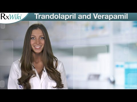 Trandolapril and Verapamil Treat High Blood Pressure - Overview