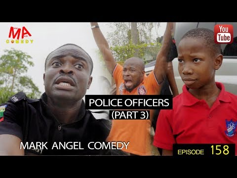 POLICE OFFICERS  PART 3 (Mark Angel Comedy) (Episode 158)