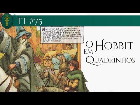 """TT #75 - Resenha de """"O Hobbit em Quadrinhos"""""""