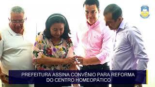 Prefeitura assina convênio para reforma do Centro Homeopático