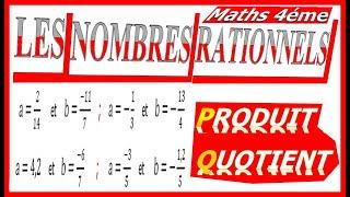 Maths 4ème - Les nombres rationnels Produit et Quotient Exercice 11