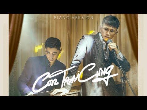 CON TRAI CƯNG (Piano Version) | K-ICM ft B Ray | MV Official - Thời lượng: 3:49.