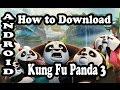 [Hindi] How to Download Kung Fu Panda 3 in Android 230 MB