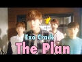Exo Crack || THE PLAN