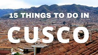 Cusco Peru  city pictures gallery : 15 Things to do in Cusco Travel Guide