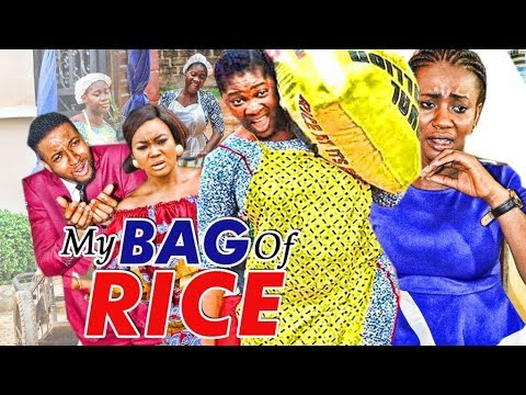 MY BAG OF RICE 1 (MERCY JOHNSON) - 2017 LATEST NIGERIAN NOLLYWOOD MOVIES