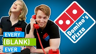 EVERY DOMINO'S EVER