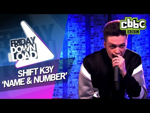 Shift K3y 'Name & Number' live on Friday Download - CBBC