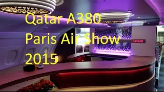 full cabin tour of Qatar's Airbus A380 during Paris bourget air show 2015!enjoy !