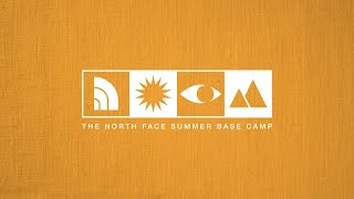 The North Face Summer Base Camp   Mapmaking with Coree by The North Face
