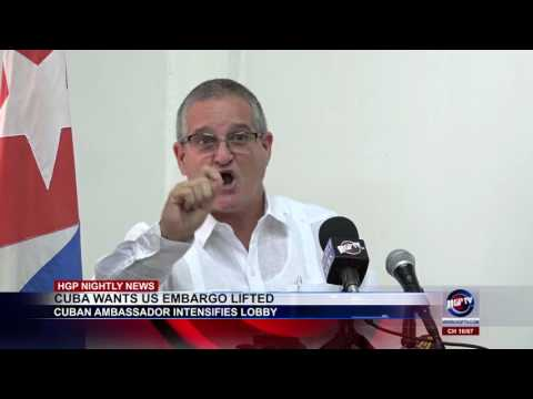 CUBA WANTS US EMBARGO LIFTED