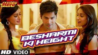 Besharmi Ki Height Song Main Tera Hero
