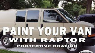 7. Van Life - DIY Painting A Camper Van w/ Raptor Bed Liner & Fixing Peeling Paint on a Chevy Van!!