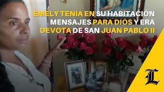 Emely tenía en su habitación mensajes para Dios y era devota de San Juan Pablo II