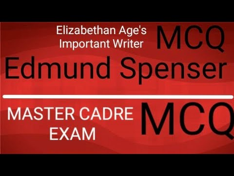 Edmund Spenser MCQ for Master Cadre Exam English.
