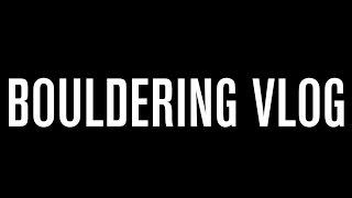 Bouldering Vlog Introduction by Bouldering Vlog
