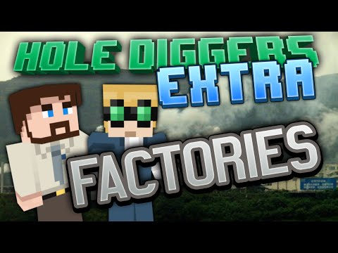 Minecraft – Factories – Hole Diggers Extra 3
