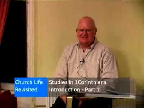 ron bailey - This series on 1 Corinthians by Ron Bailey deals with local church life.