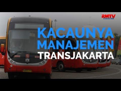Kacaunya Manajemen Transjakarta