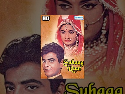Suhaag Raat {hd} - Hindi Full Movie - Jeetendra, Rajashree - Bollywood Movie - (with Eng Subtitles)