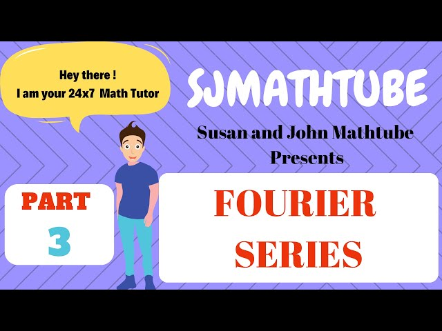 Fourier Series - 3 (Possible Types Of Questions - Exam Oriented)