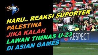 Video Begini Perasaan Warga Palestina Jika Dikalahkan Timnas U 23 Di Asian Games MP3, 3GP, MP4, WEBM, AVI, FLV Maret 2019