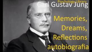 Carl Gustav Jung. Memories, Dreams, Reflections. Autobiografia. Part 1. Psychology audiobooks
