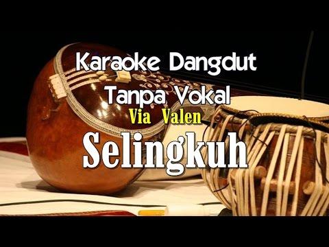 Karaoke Via Valen Selingkuh