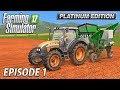 PLANTING SUGARCANE | Farming Simulator 17 Platinum Edition | Estancia Lapacho - Episode 1