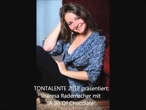 Theresa Rademacher - A Bit Of Chocolate