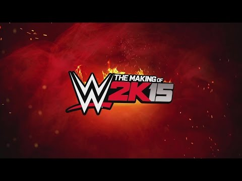 The Making of WWE 2K15: Part Two — The Game Has Changed 18 October 2014 07 PM