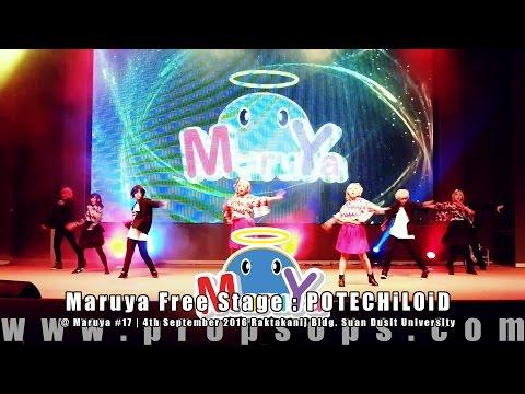 Maruya #17 | Maruya Free Stage : POTECHiLOiD