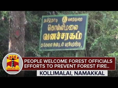 People-Welcome-Forest-officials-Efforts-to-Prevent-Forest-Fire-in-Kollimalai-ThanthI-TV