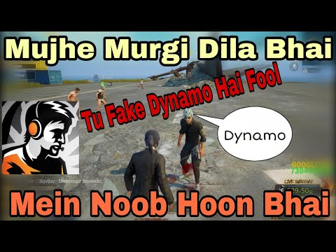 Part 1✔ Dynamo Playing With Random People, Mein Noob Hoon! Tu Fake Dynamo Hai Fool 😂 Murgi Dila Plz
