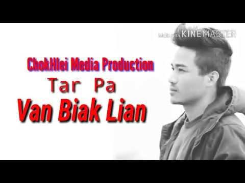 Van Biak Lian - TarPa || Lai Hla Thar 2017