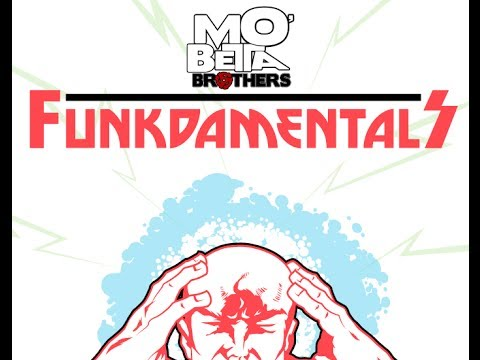 """Mo' Betta Brothers unleash global mind control attack with debut single """"FunkDaMentals"""""""