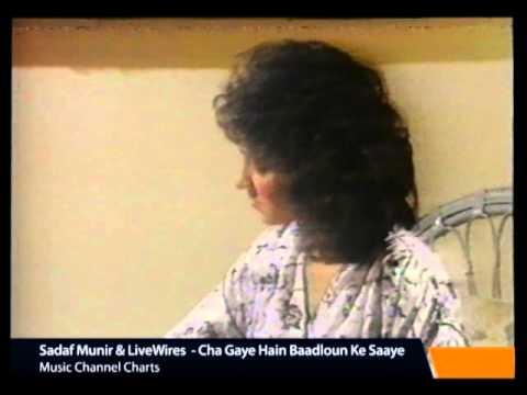 Sadaf Munir & LiveWires  - Cha Gaye Hain Baadloun Ke Saaye.flv