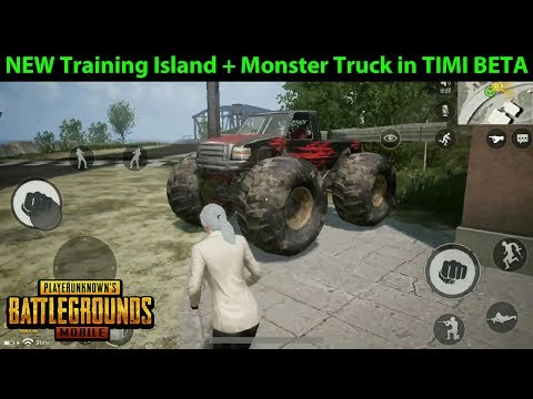 New Training Island + Monster Truck Gameplay In PUBG Mobile TIMI BETA