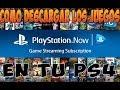 Como Descargar Los Juegos De Playstation Now En Tu Ps4