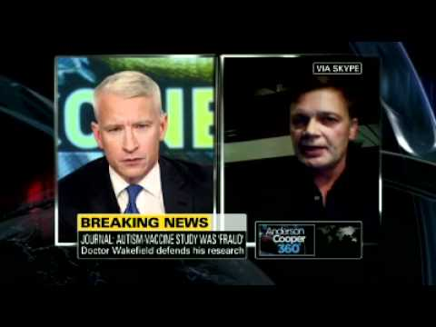 Anderson Cooper Interviews Andrew Wakefield, Fraud (1 of 2)