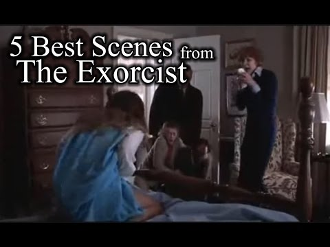 † Top Five Best Scenes From The Exorcist †