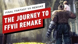 The Journey to Final Fantasy 7 Remake by IGN